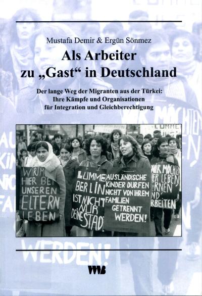 """Als Arbeit zu """"Gast"""" in Deutschland"""