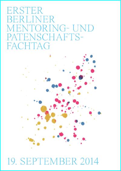 Mentoring- und Patenschaftsfachtag 2014